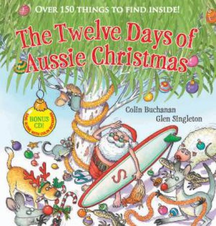 Twelve Days Of Aussie Christmas + CD by Colin Buchanan