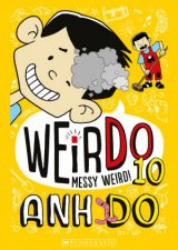 Messy Weird! by Anh Do