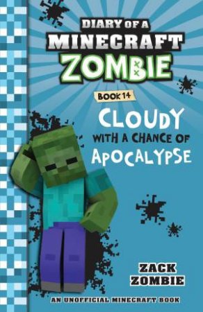 Cloudy With A Chance Of Apocalypse by Zack Zombie