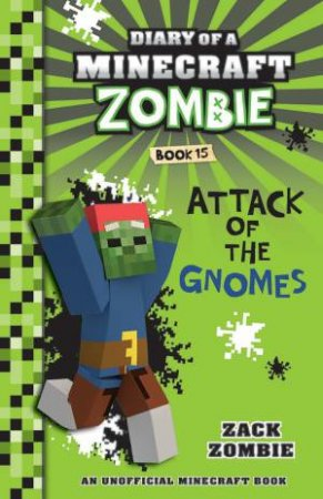 Attack Of The Gnomes by Zack Zombie