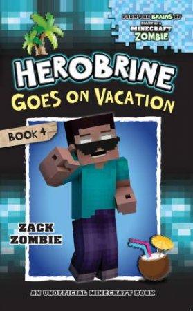 Herobrine Goes on Vacation