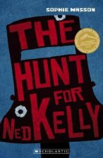My Australian Story Hunt For Ned Kelly New Edition