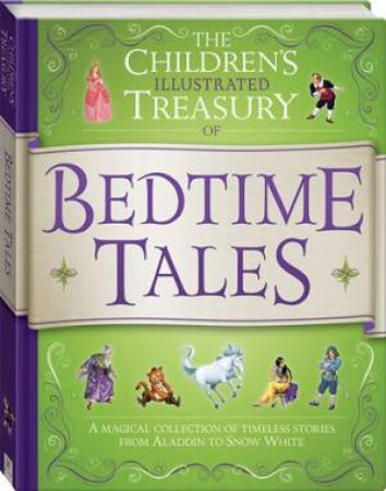 The Children's Illustrated Treasury Of Bedtime Tales