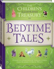 The Children's Illustrated Treasury Of Bedtime Tales by Various