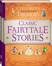 The Children's Illustrated Treasury Of Fairytale Stories by Various