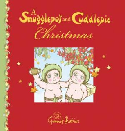 Snugglepot and Cuddlepie Christmas by Mark Macleod