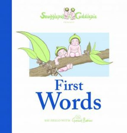 Snugglepot and Cuddlepie Present First Words