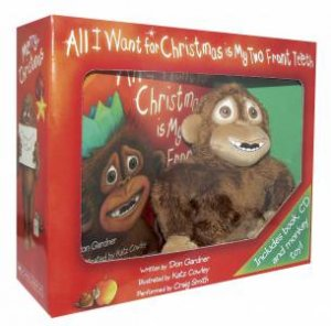 All I Want for Christmas is My Two Front Teeth Book & Plush by Don Gardner