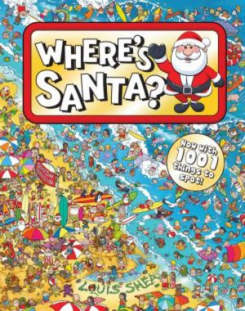 Where's Santa 2 ed. by Louis Shea