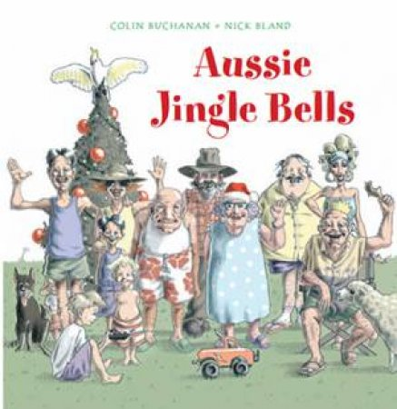Aussie Jingle Bells + CD by Colin Buchanan
