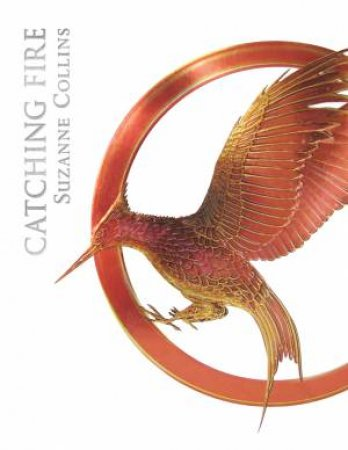 Catching Fire - Luxury Ed.