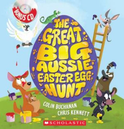 Great Big Aussie Easter Egg Hunt by Colin Buchanan