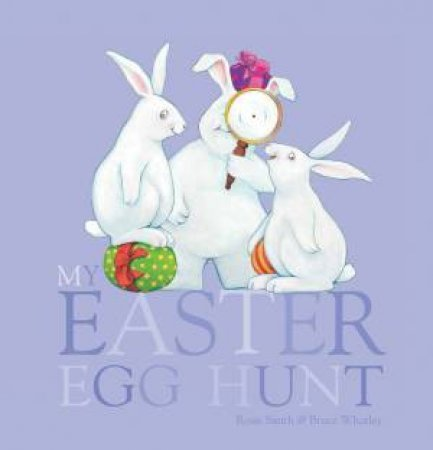 My Easter Egg Hunt by Rosie Smith