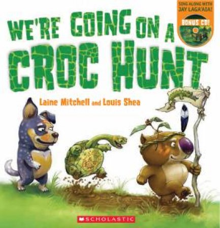 We're Going on a Croc Hunt (PB +CD)