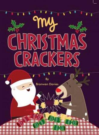 My Christmas Crackers by Bronwen Davies