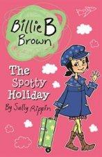 Billie B Brown The Spotty Holiday