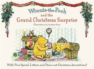 Winnie-the-Pooh and the Grand Christmas Surprise by A.A. Milne