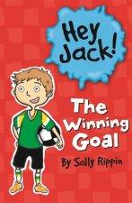 Hey Jack The Winning Goal