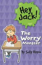 Hey Jack The Worry Monster