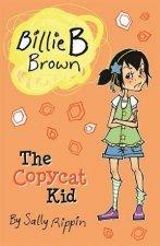 Billie B Brown The Copycat Kid