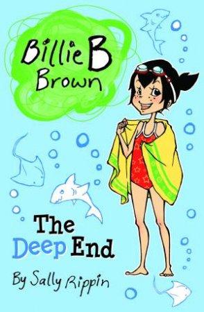 Billie B Brown: The Deep End