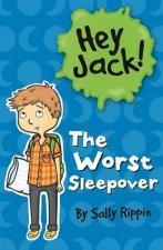 Hey Jack The Worst Sleepover