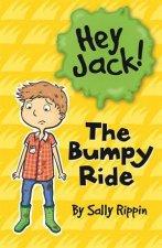 Hey Jack The Bumpy Ride