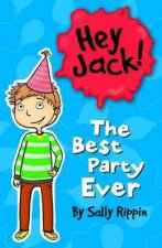 Hey Jack The Best Party Ever