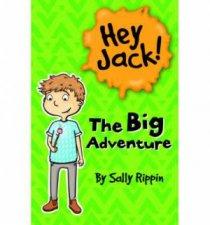 Hey Jack The Big Adventure