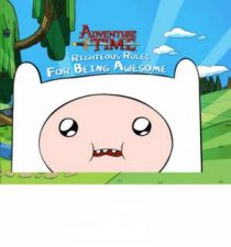 Adventure Time Righteous Rules for Being Awesome