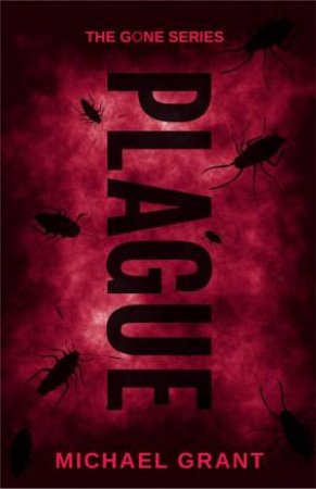 Plague - Special Edition by Michael Grant