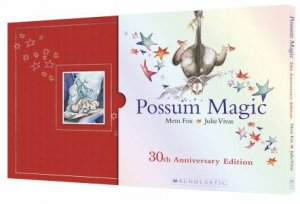 Possum Magic (30th Anniversary Hardcover Slipcase Edition)