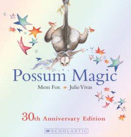 Possum Magic (30th Anniversary Edition)