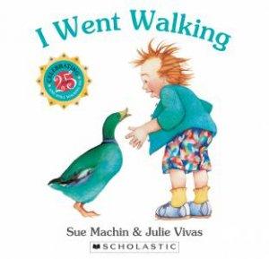 I Went Walking 25th Anniversary Edition