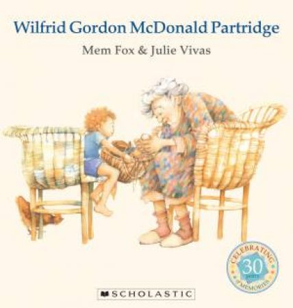 Wilfrid Gordon McDonald Partridge 30th Anniversary Edition