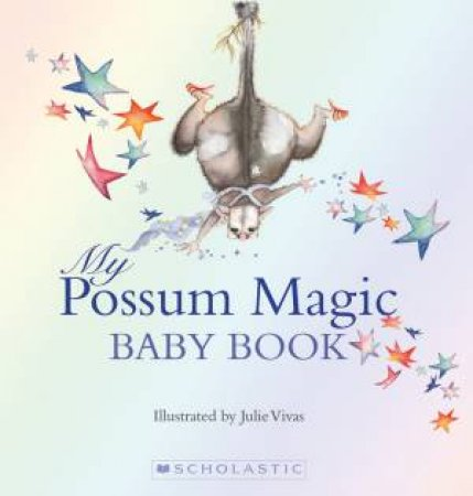 My Possum Magic Baby Book
