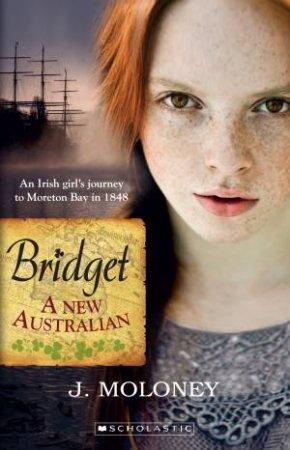New Australian: Bridget by James Moloney