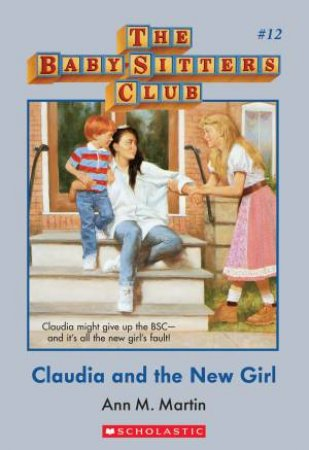 Claudia And The New Girl by Ann M Martin