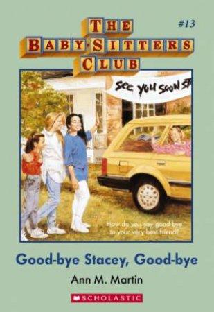 Goodbye Stacey Goodbye