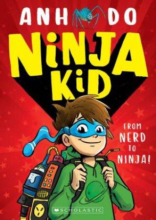 Ninja Kid by Anh Do