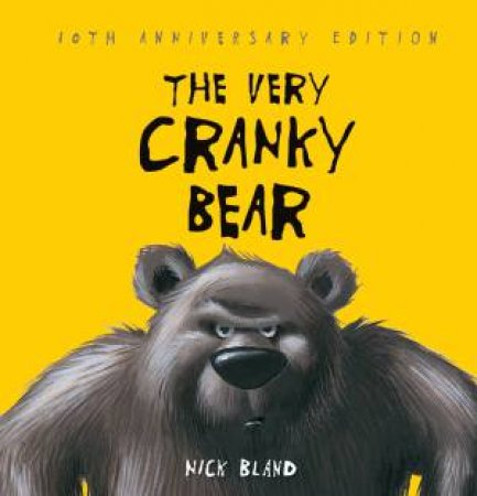 The Very Cranky Bear (10th Anniversary Edition)