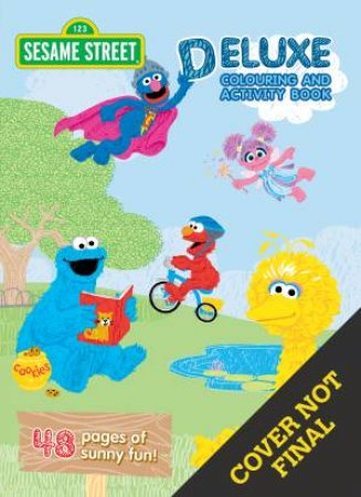 Sesame Street: Deluxe Colouring And Activity Book by Various