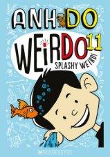 Splashy Weird! by Anh Do