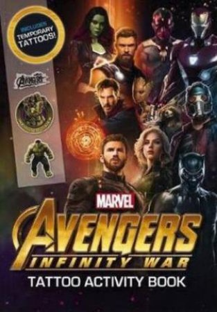 Avengers Infinity War: Tattoo Activity Book by Various