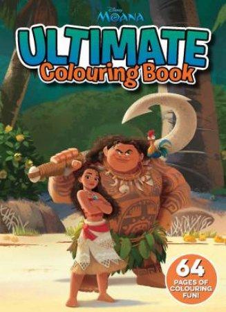 Ultimate Colouring Book: Moana