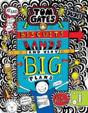 Biscuits, Bands And Very Big Plans by Liz Pichon