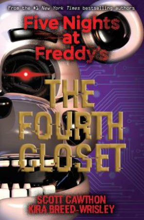 The Fourth Closet by Scott Cawthon