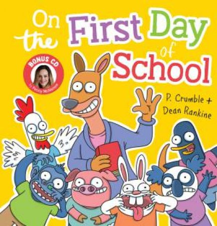 On the First Day of School + CD by P  Crumble - 9781742999807 - QBD Books