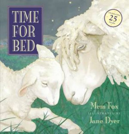 Time For Bed (25th Anniversary Edition)