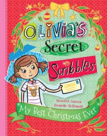 Olivias Secret Scribbles: My Best Christmas Ever